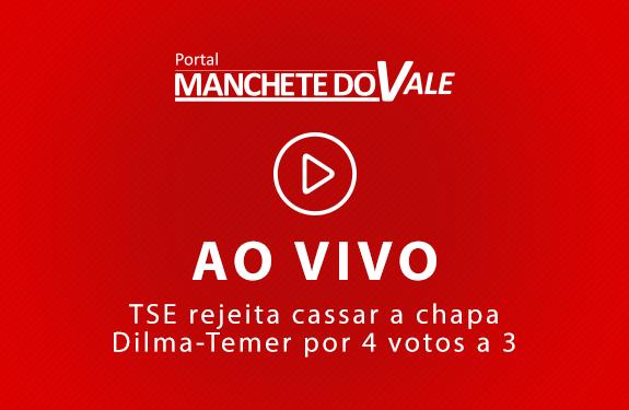 TSE rejeita cassar a chapa Dilma-Temer por 4 votos a 3