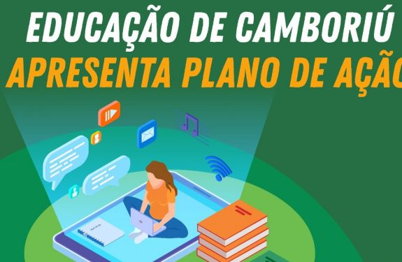 Educação Camboriú tem plano de ação para não prejudicar alunos..