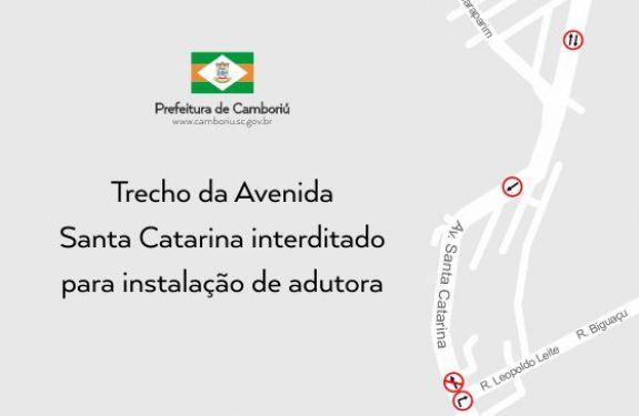 Trecho da Av. Santa Catarina será interditado para obra